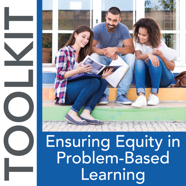 NAPE's Ensuring Equity in Problem-Based Learning Toolkit